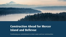 Banner with a photo of Lake WA and Mt Rainier and text that says construction in Mercer Island & Bellevue to start early 2022